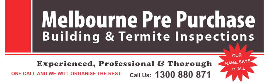 Melbourne Pre Purchase Building and Termite Inspection